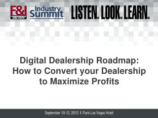 Digital Dealership Roadmap: How to Convert your Dealership to Maximize Profits