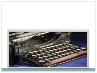 By: Meagan Nelson Invention: Typewriter