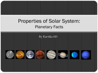 Properties of Solar System: Planetary Facts