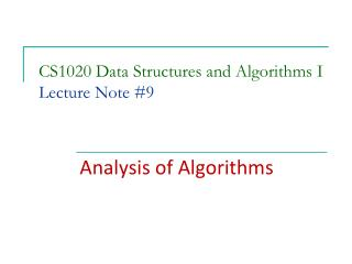 CS1020 Data Structures and Algorithms I Lecture Note #9