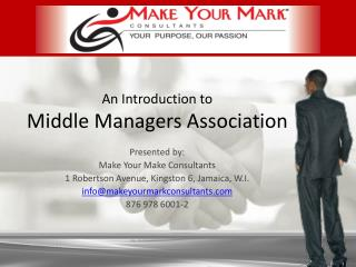 An Introduction to  Middle Managers Association
