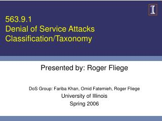 563.9.1 Denial of Service Attacks Classification/Taxonomy