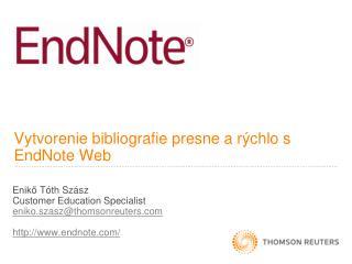 Vytvorenie bibliografie presne a rýchlo s EndNote Web