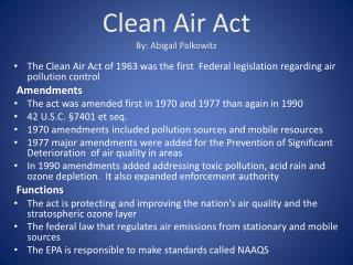Clean Air Act  By: Abigail Palkowitz