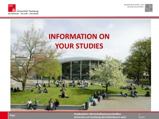 INFORMATION ON YOUR STUDIES