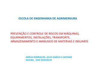 ESCOLA DE ENGENHARIA DE AGRIMENSURA