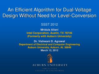 An Efficient Algorithm for Dual-Voltage Design  Without  N eed  for Level-Conversion SSST 2012