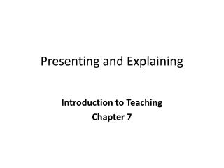 Presenting and Explaining