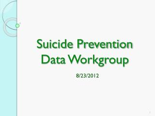 Suicide Prevention Data Workgroup