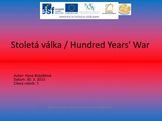 Stoletá válka /  Hundred Years '  War
