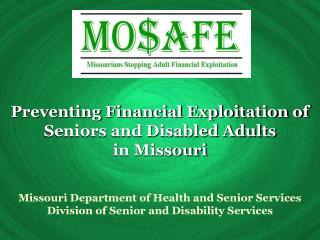 Preventing Financial Exploitation of Seniors and Disabled Adults  in Missouri