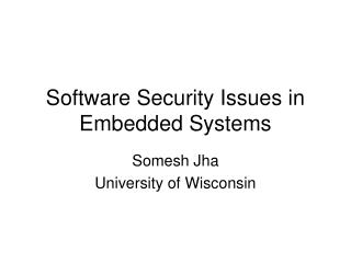 Software Security Issues in Embedded Systems