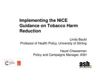 Implementing  the NICE Guidance on  Tobacco Harm Reduction