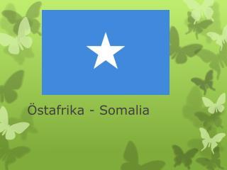 Östafrika - Somalia