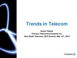 Trends in Telecom