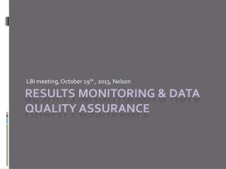 RESULTS monitoring & data quality assurance