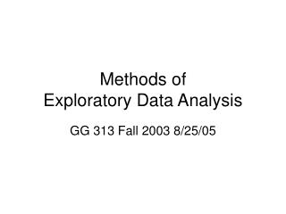 Methods of Exploratory Data Analysis