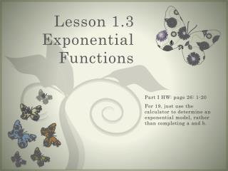 Lesson 1.3 Exponential Functions