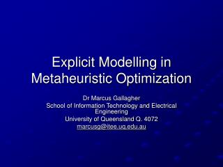 Explicit Modelling in Metaheuristic Optimization