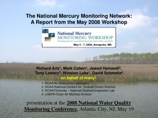 The National Mercury Monitoring Network: A Report from the May 2008 Workshop