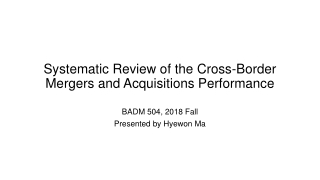 Systematic Review of the Cross-Border Mergers and Acquisitions Performance
