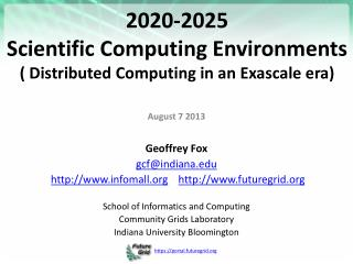 2020-2025  Scientific  Computing Environments  (  Distributed Computing in an Exascale era )