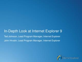 In-Depth Look at Internet Explorer 9