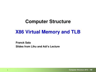 Computer Structure X86 Virtual Memory and TLB