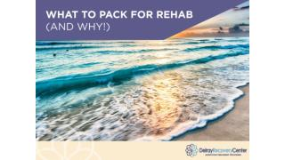 What to Pack for Rehab and Why