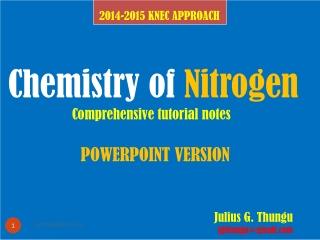 Chemistry of Nitrogen Comprehensive tutorial notes POWERPOINT VERSION