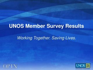 UNOS Member Survey Results