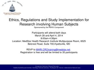 Ethics, Regulations and Study Implementation for Research involving Human  Subjects
