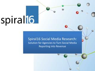Spiral16 Social Media Research: