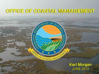 OFFICE OF COASTAL MANAGEMENT