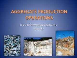 AGGREGATE PRODUCTION OPERATIONS