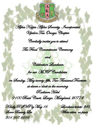 Alpha Kappa Alpha Sorority, Incorporated Upsilon Tau Omega Chapter Cordially invites you to attend