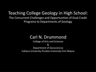 Teaching College Geology in High School: