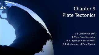 Chapter 9 Plate Tectonics