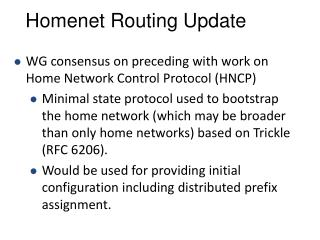 Homenet  Routing Update