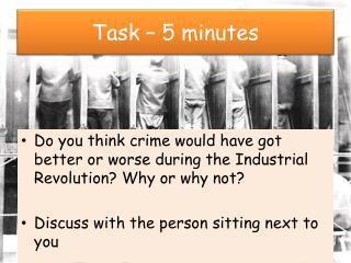 Task – 5 minutes
