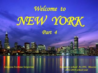 Welcome  to NEW  YORK  Part  4