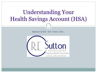 Understanding Your Health Savings Account (HSA)