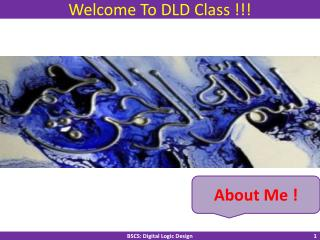 Welcome To DLD Class !!!