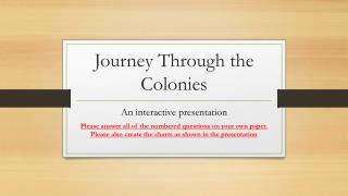 Journey Through the Colonies