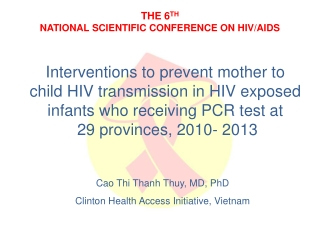 Care of the HIV-Exposed Infant
