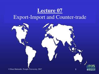 Lecture 07 Export-Import and Counter-trade