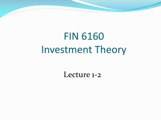 FIN  6160 Investment Theory