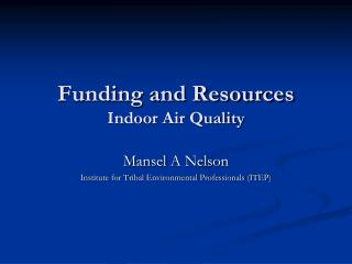 Funding and Resources Indoor Air Quality