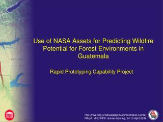 Use of NASA Assets for Predicting Wildfire Potential for Forest Environments in Guatemala