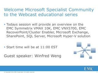 Welcome  Microsoft  Specialist Community to  the Webcast educational series